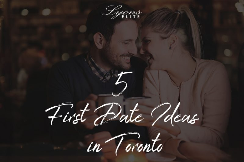 5-first-date-ideas-in-toronto-custom-image